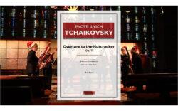 Tchaikovsky – Overture to the Nutcracker